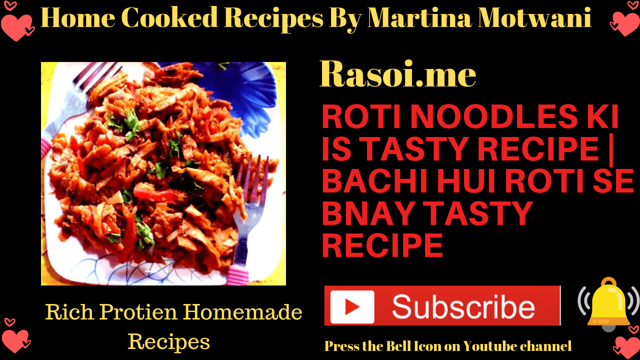Roti Noodles ki is tasty Recipe By Martina Motwani