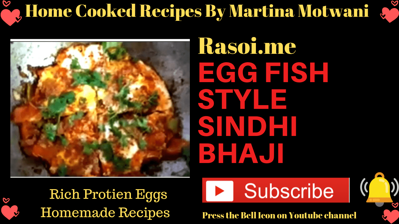 Egg fish style Sindhi bhaji Recipe By Martina Motwani