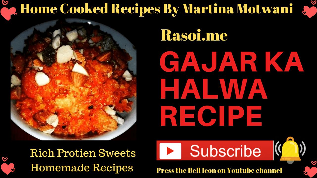 Gajar halwa recipe Rasoi.me