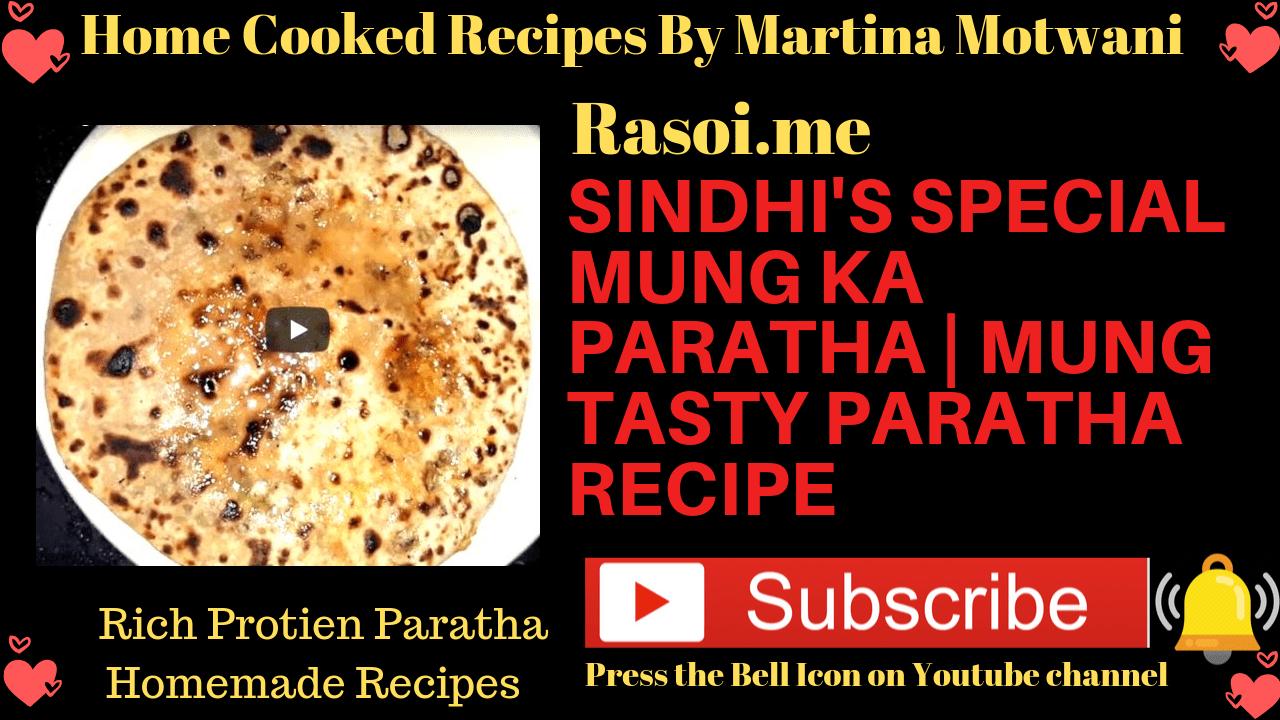 Mong paratha recipe Rasoi.me