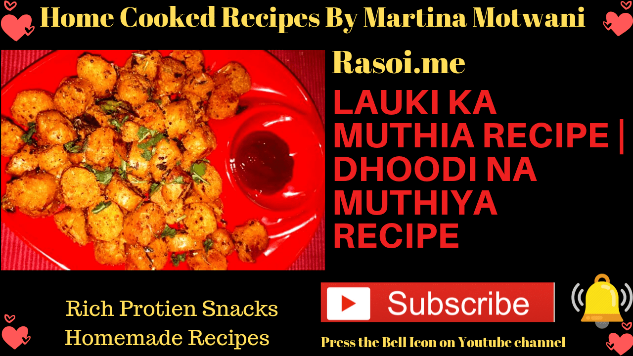 LAuki Muthiya Recipe in hindi