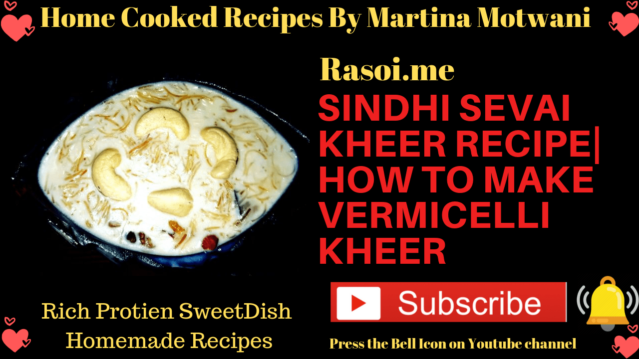 Sindhi Sevai Kheer Recipe By Martina Motwani