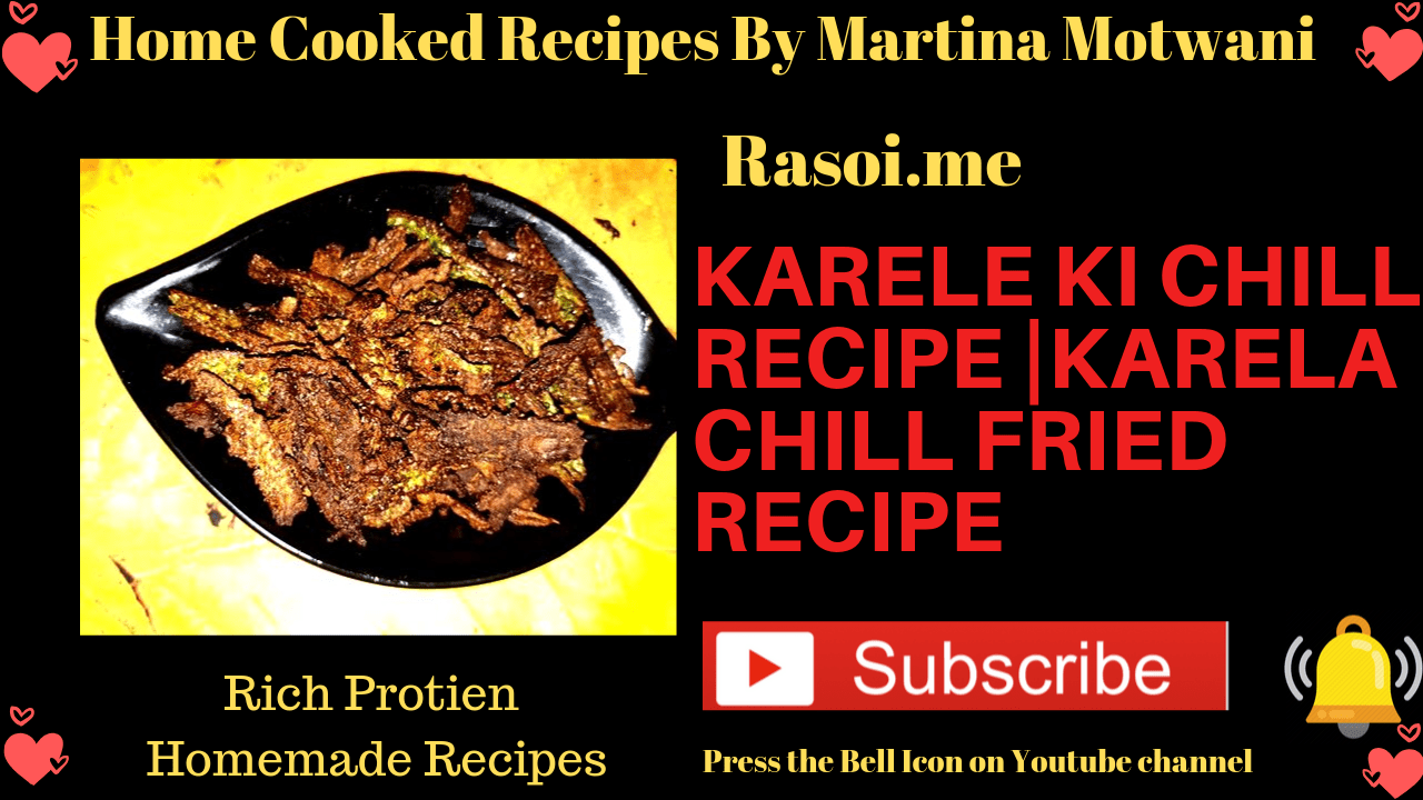 Karele ki Chill recipe By Martina Motwani