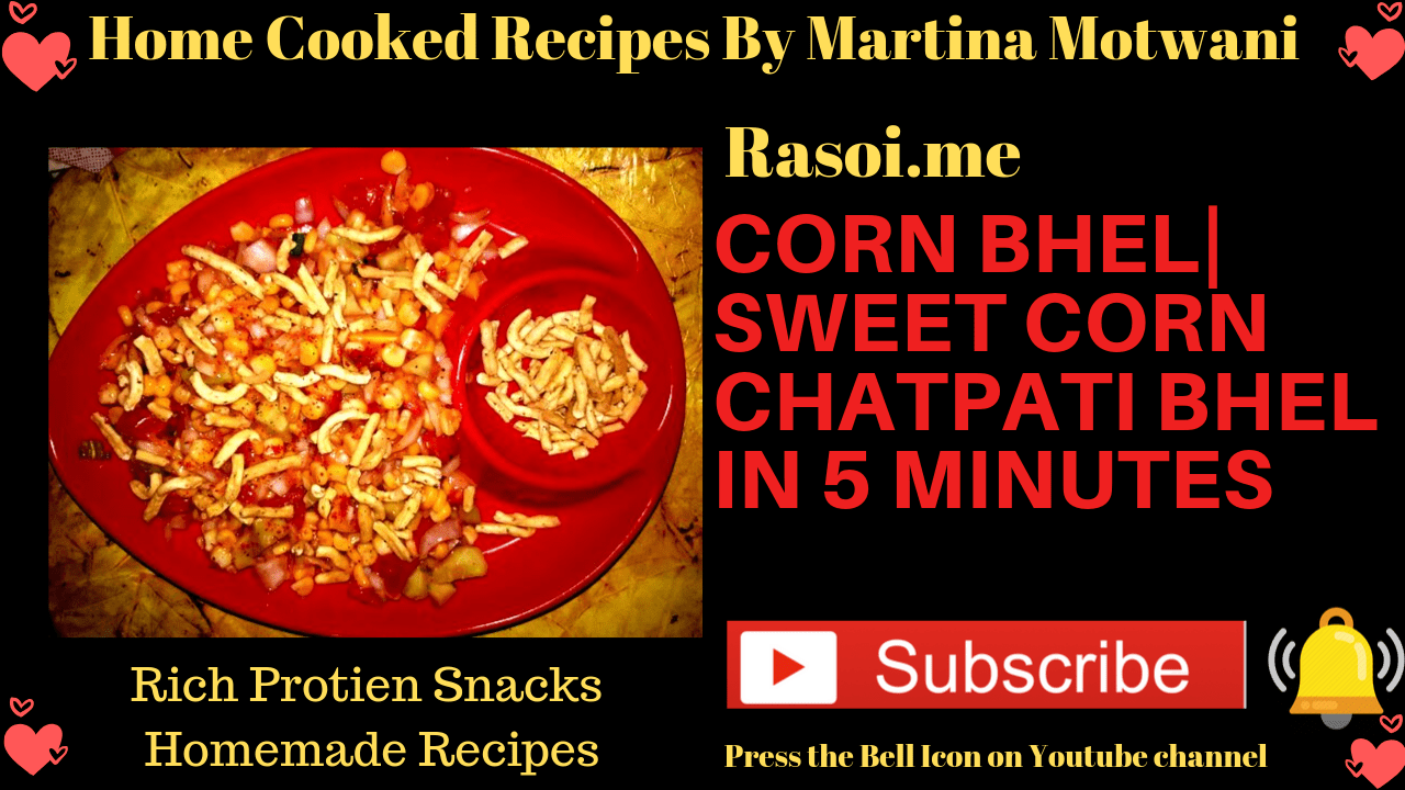 Corn Bhel Recipe By Martina Motwani