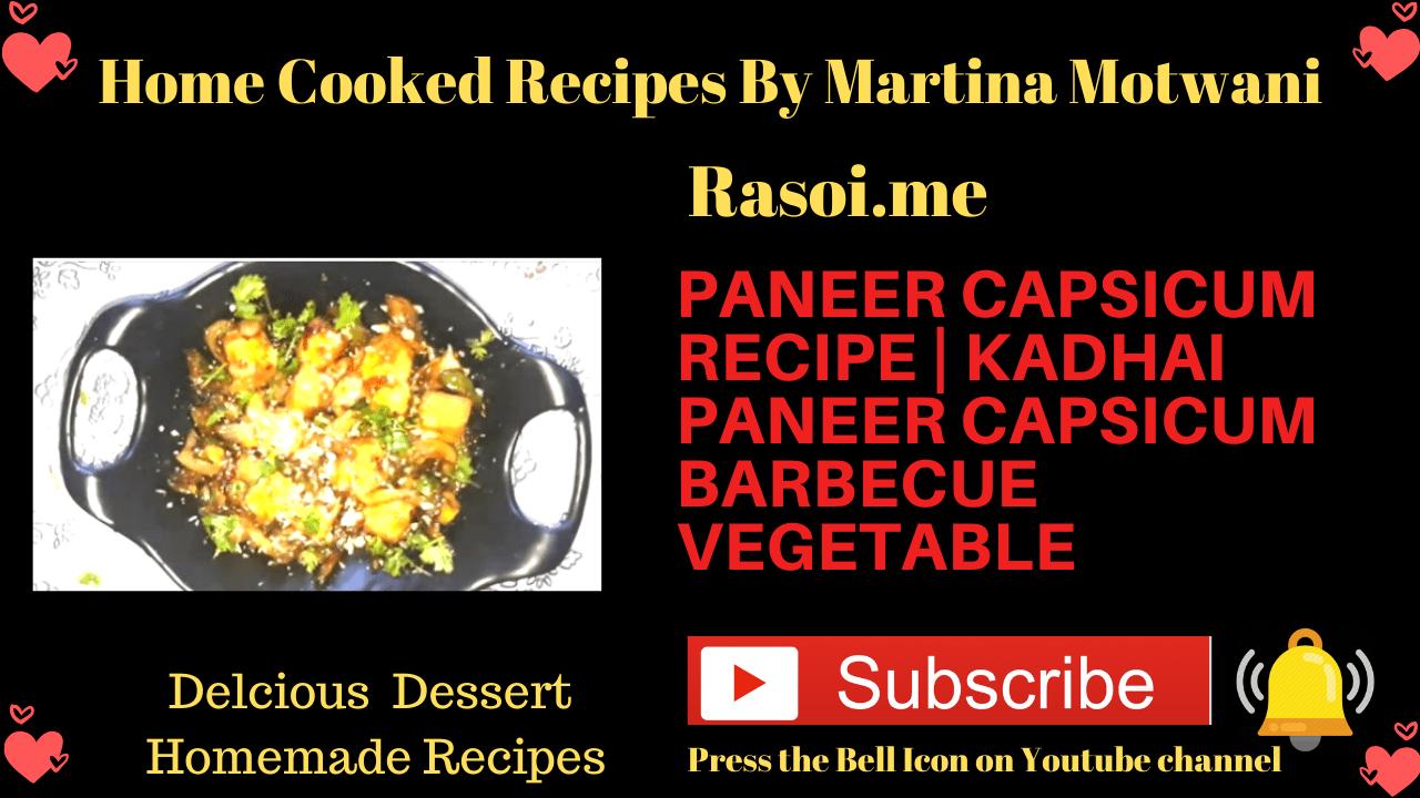 Paneer Cpacicum recipe Rasoi.me
