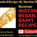 Besan Barfi Recipe