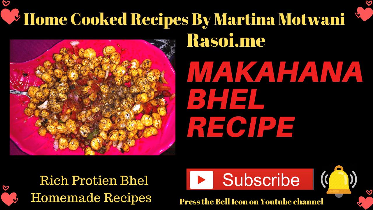 makahana bhel recipe Rasoi.me