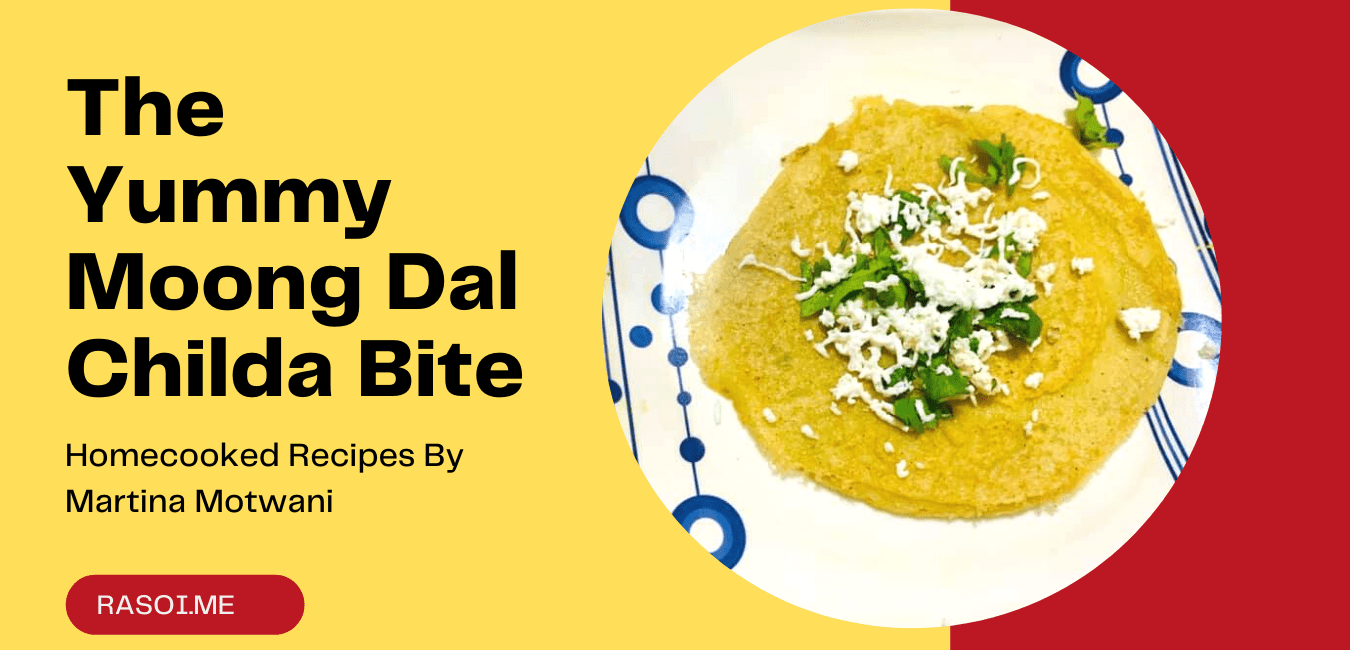 Moong Dal Childa Recipe Rasoi.me By Martina Motwani